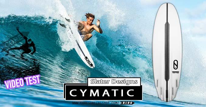 slater designs cymatic review español video test california noel salas firewire slater design kelly core surfing shop comprar galicia tabla ed surf compostela