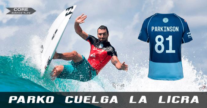 JOel parkinson retirement retirado mejor surfista mundo deja el surf