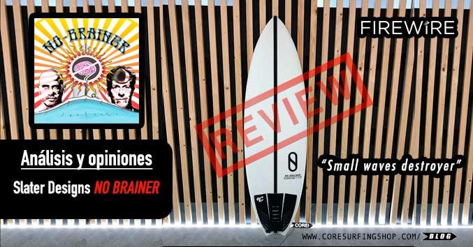 slater designs no brainer firewire comprar olas pequeñas fish online barato oferta analisis review opiniones video