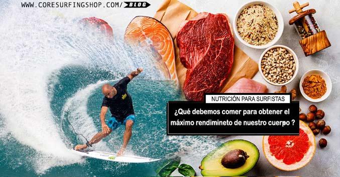 nutricion para surfistas que comer para hacer surf tener fuerza y energia