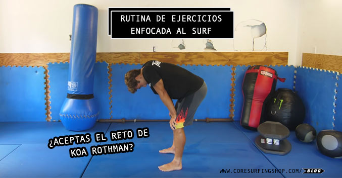 rutina de ejercicios enfocada al surf surf fitness exercises gym routine train strenght power flexibility gimnasio entrenar