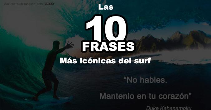 mejores frases de surf de la historia surfing quotes
