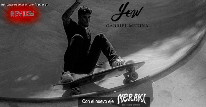 yow surf skate meraki comprar gabriel medina